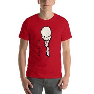 Live to Die Short-Sleeve Unisex T-Shirt