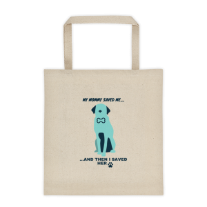 My Mommy saved me….Tote bag